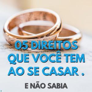 aliança ao fundo com o titulo em azul em cima com a frase 05 direitos que você ao se casar