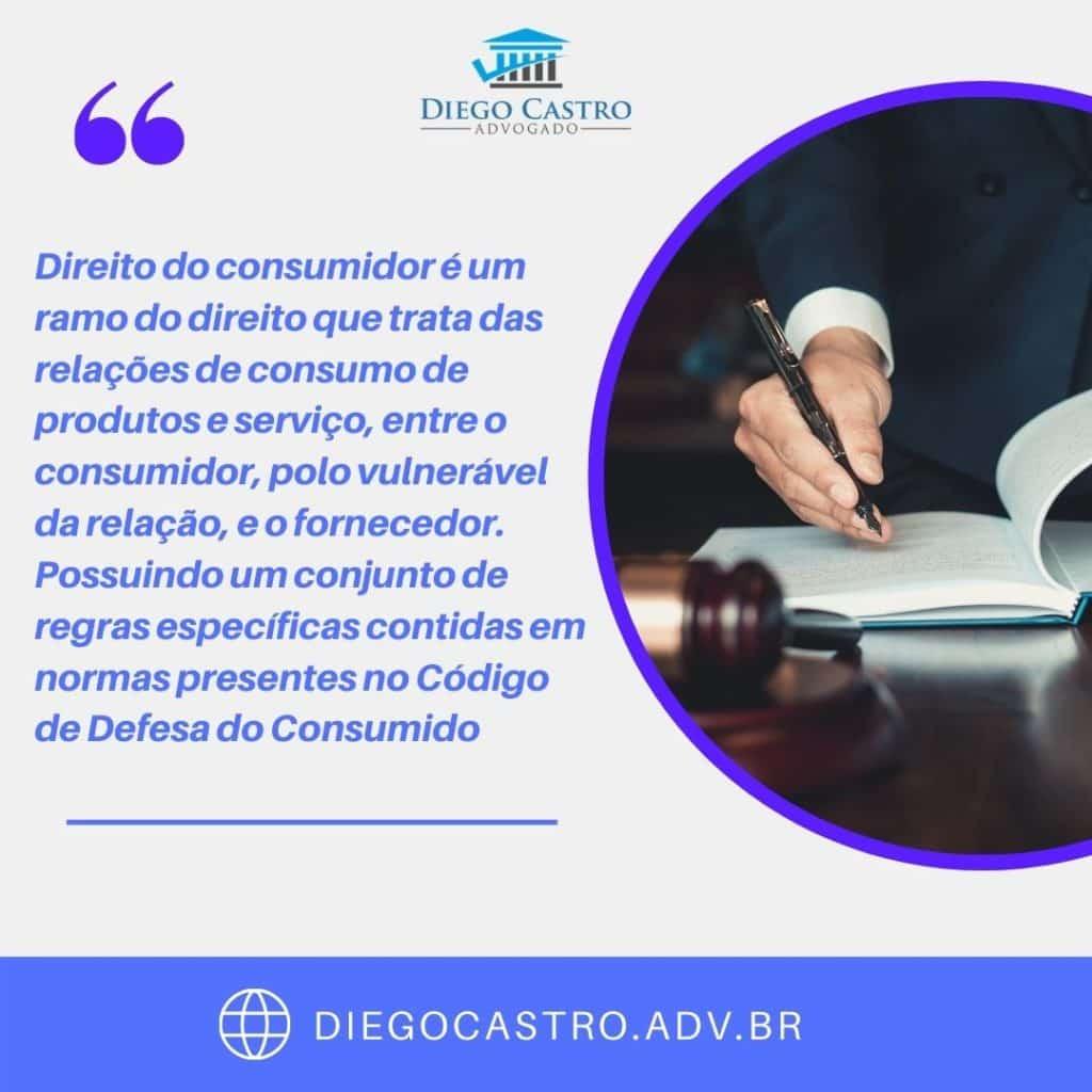 definição do direito do consumidor segundo o advogado diego castro