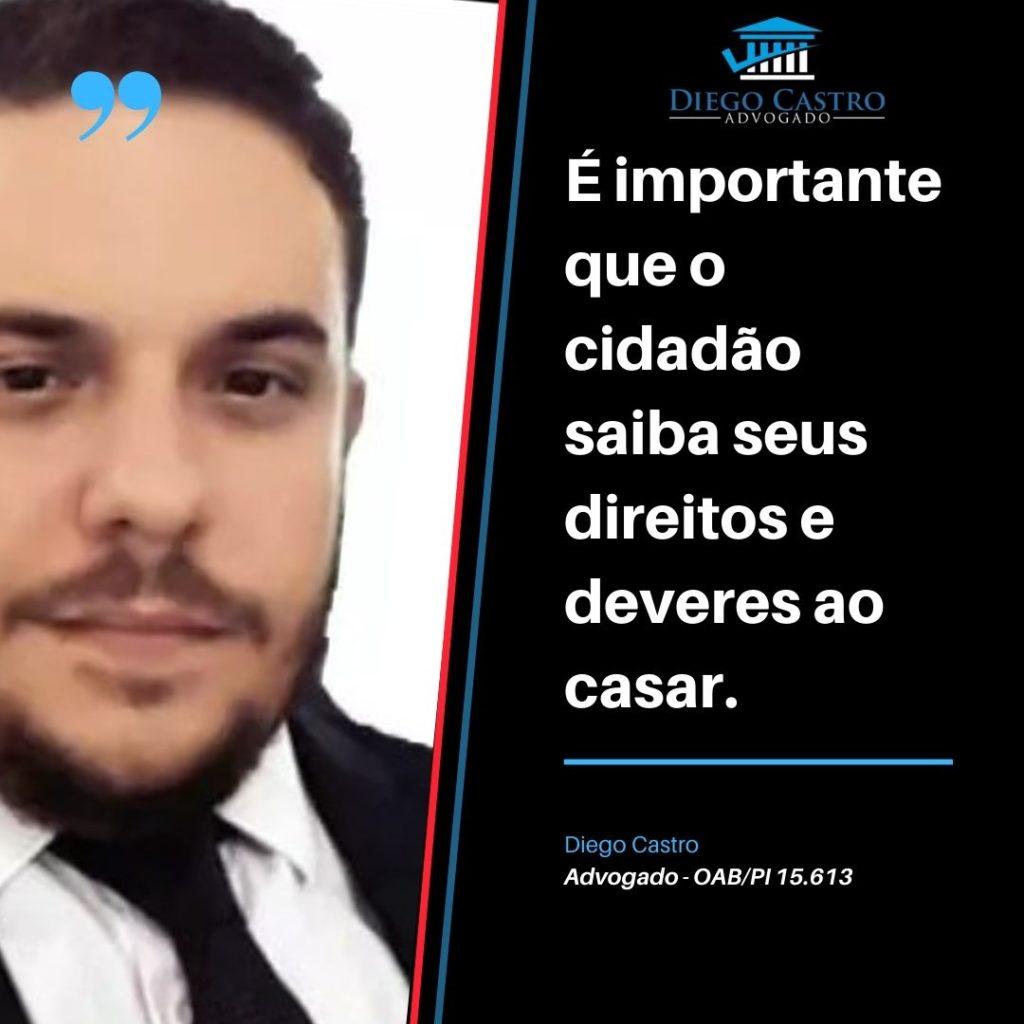 foto do advogado diego castro á esquerda com o texto a direita dizendo É importante que o cidadão saiba seus direitos e deveres ao casar.