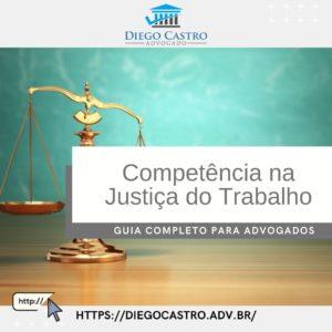 Competência na Justiça do Trabalho