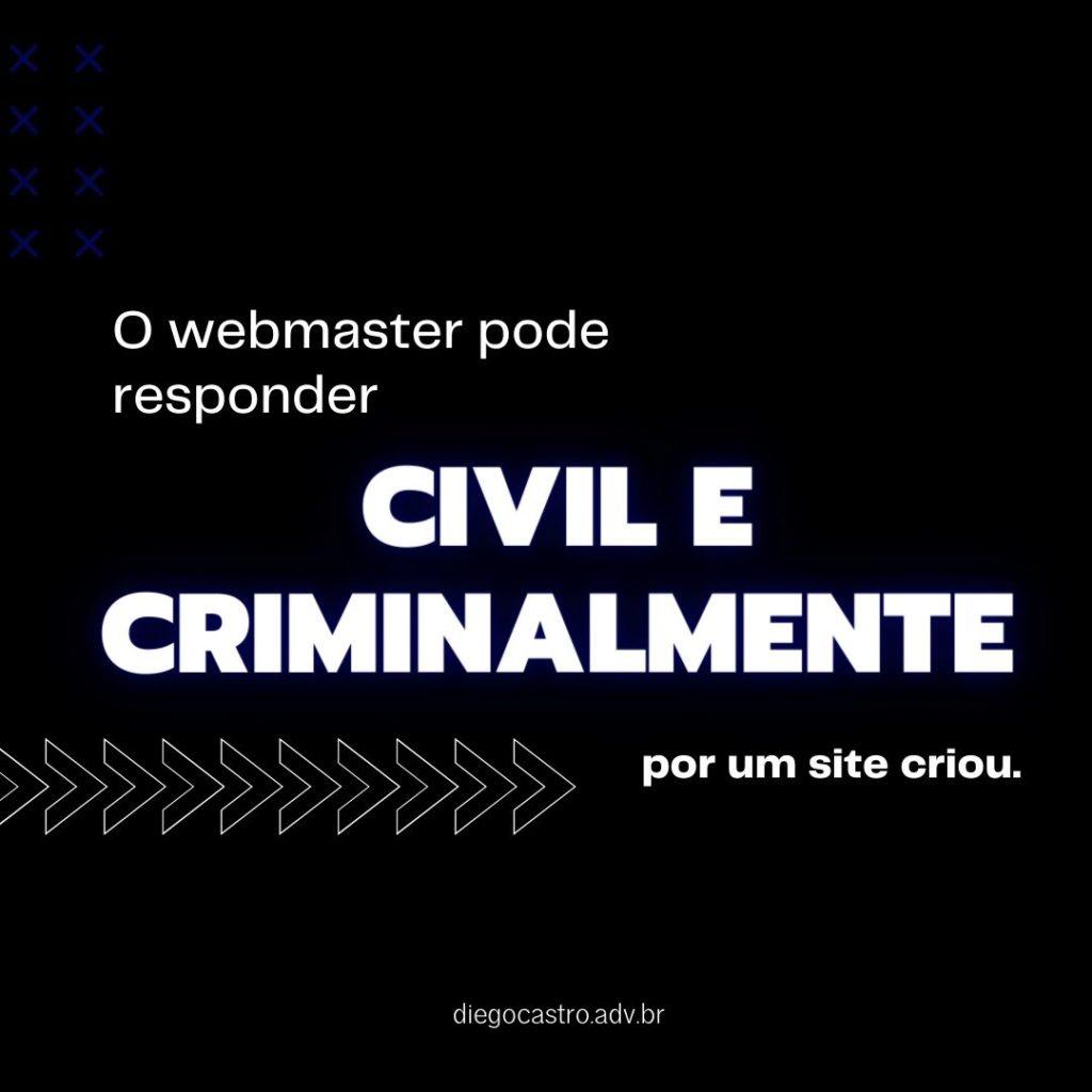 webmaster pode responder civil e criminalmente