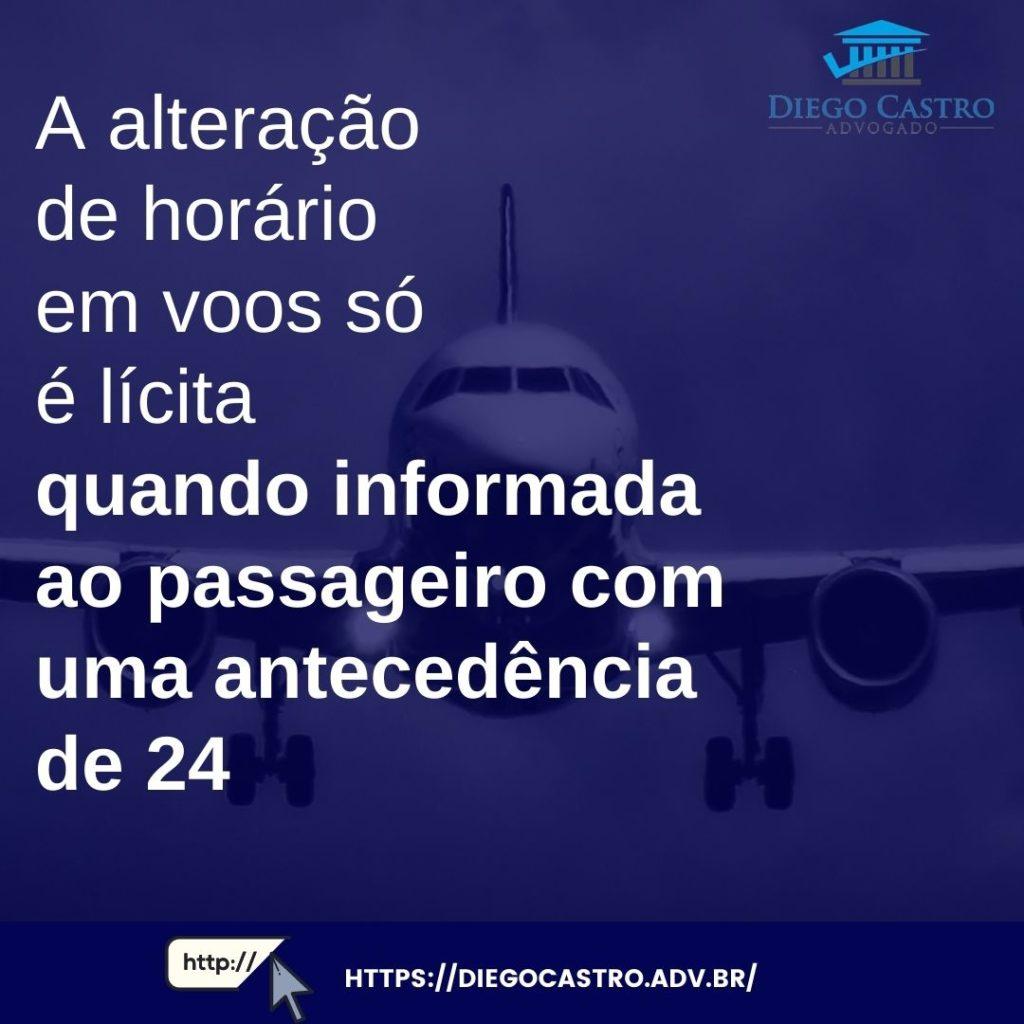 A alteração de horário em voos só é lícita quando informada ao passageiro com uma antecedência de 24
