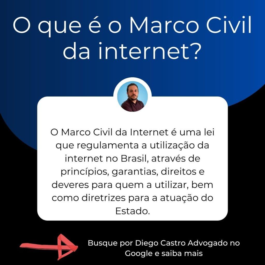 descrição com o o titulo O que é o Marco Civil da internet?