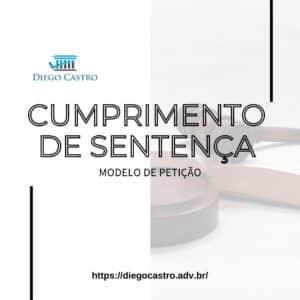 MODELO DE CUMPRIMENTO DE SENTENÇA