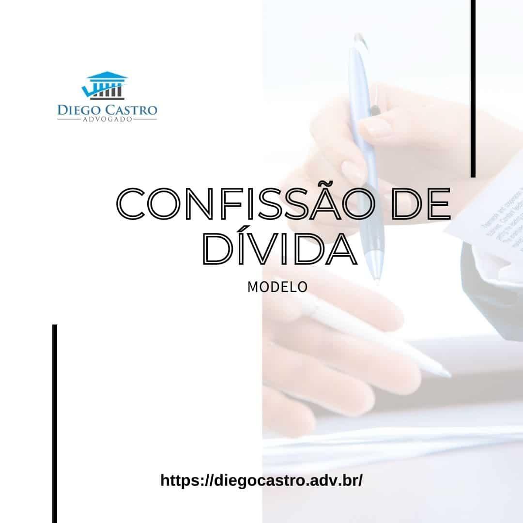 CONFISSÃO DE DÍVIDA - MODELO